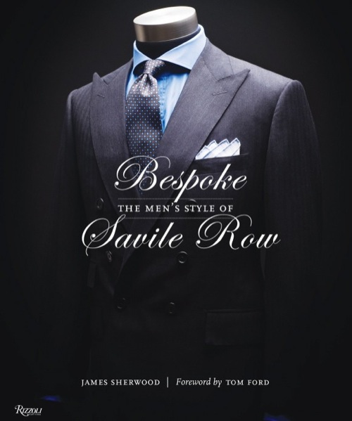 The Read | Bespoke: The Men's Style of Savile Row